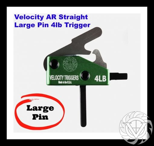 Velocity AR-15 4 Lb Straight Large Pin Drop In Trigger