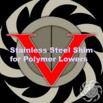 Velocity Stainless Steel Shim For Polymer Lowers